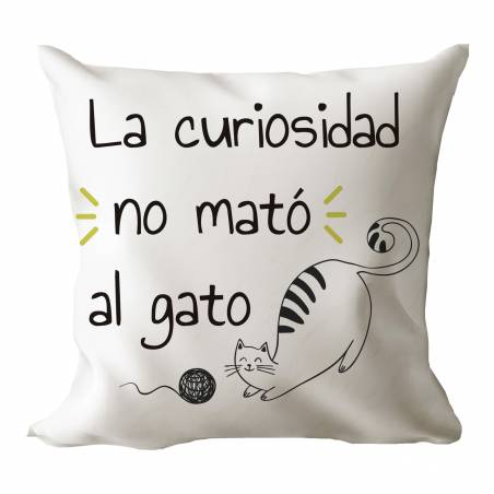 "Cojín original gato ""La curiosidad no mató al gato"""