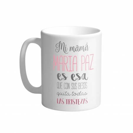 """Taza personalizada """"Mi mamá es esa que con sus besos quita..."""""""