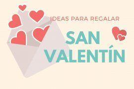 ideas-regalos-san-valentin-este-2019